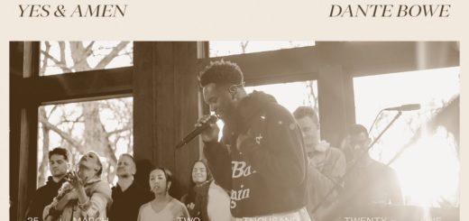 Yes and Amen - Dante Bowe | Bethel Music Gathering