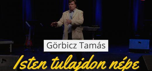 Görbicz Tamás - Isten tulajdon népe