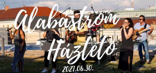 Alabástrom Projekt - Különleges helyszín // 2021.06.30.